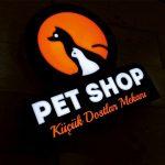 Pet Shop 3D Led Tabela Imalatı