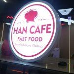 Han Cafe Fast Food Isıklı Hazır Daire Tabela imalatı