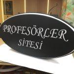 Profesorler Sitesi Isıklı Elips Hazır Tabela imalat